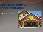 Architectural Accents Presentation