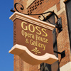 Signs By Benchmark custom projecting sign for Goss Opera House & Gallery